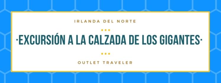 EXCURSIÓN A LA CALZADAS DE LOS GIGANTES (1)